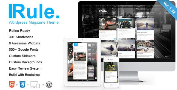 Rule is a clean, transparent, super flexible, retina-ready and fully responsive WordPress Theme (try resizing your browser), best suited for magazine websites, blog websites, and users who want to showcase their work on a neat portfolio site.  Theme is powered by the SMOF Options Panel, which provides tons of options to manage and modify any aspect of the theme – it is well suited for both beginners with no coding knowledge and developers.