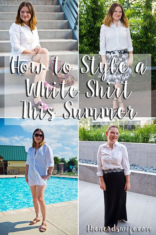 How to Style a White Shirt This Summer -- 5 different ways to wear a classic white button up shirt. Sponsored by Downy Wrinkle Releaser
