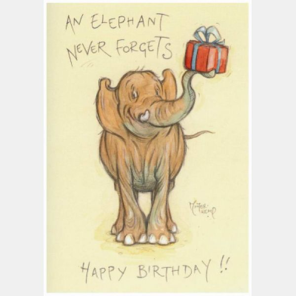 An Elephant Never Forgets..... Happy Birthday