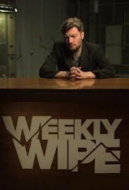 Charlie Brooker's most recent wipe: Weekly Wipe