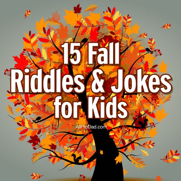 15 Fall Riddles and Jokes for Kids | Lunch Ideas | Pinterest