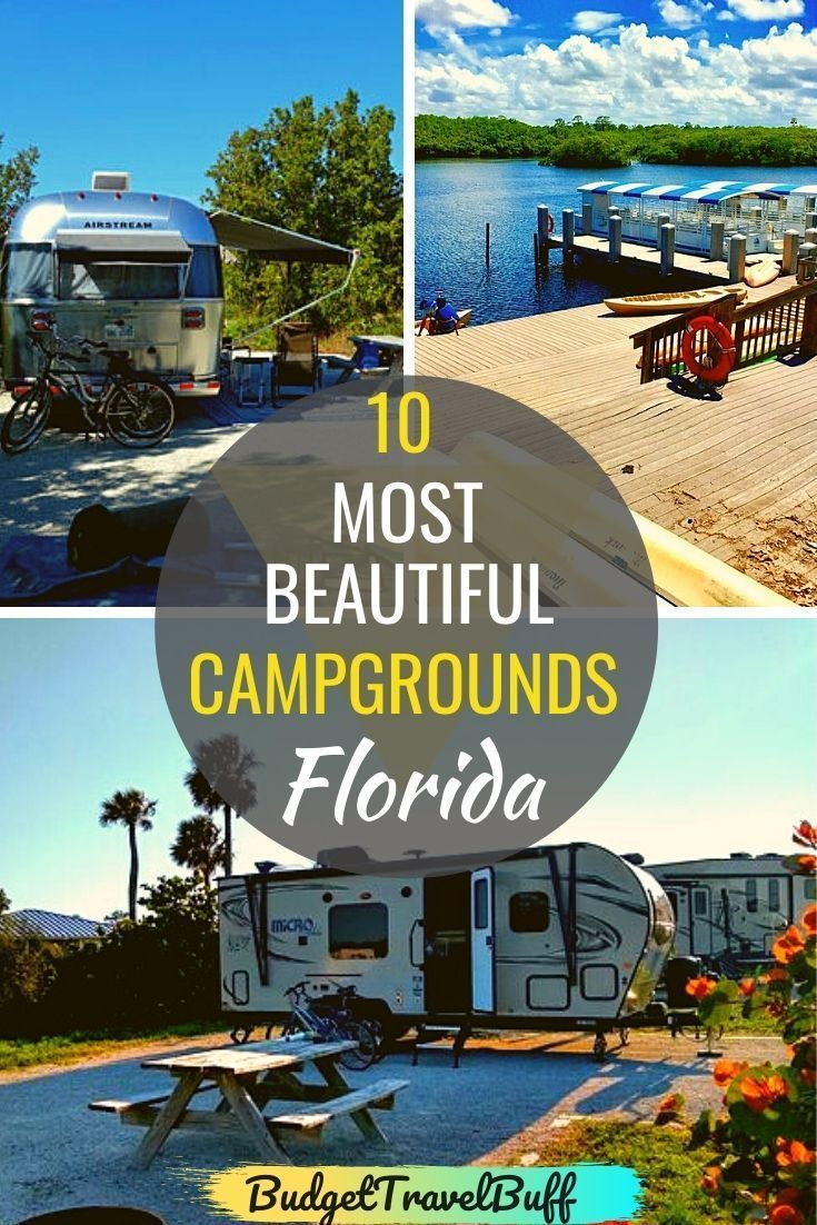10 Best Campgrounds In Florida Budgettravebuff Best Places To Camp Gulf Coast Florida Travel Usa