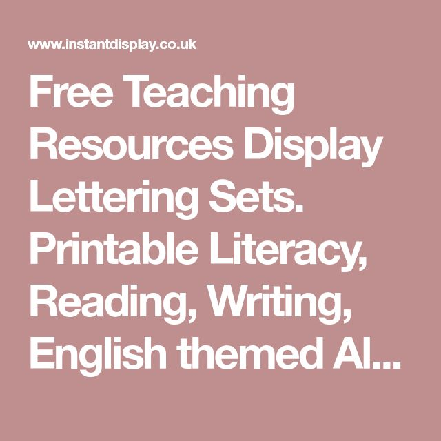 Free Teaching Resources Display Lettering Sets.  Printable Literacy, Reading, Writing, English themed Alphabet Lettering Sets,  brighten up your classroom with these free resources!