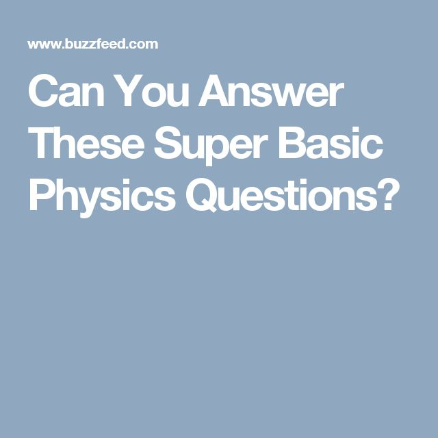 easy physics questions and answers