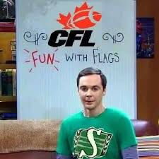 Fun with Flags, Sheldon Cooper cheers for the Saskatchewan Roughriders ! !