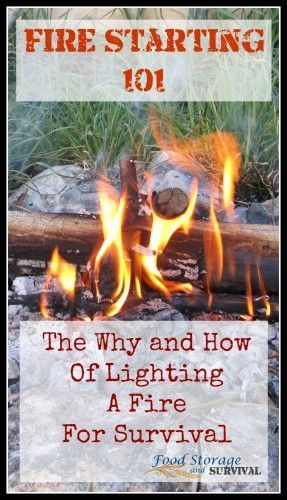 30 Days of Preparedness: Fire Starting 101: The Why and How of Lighting a Fire for Survival - Food Storage and Survival  #30daysofprep