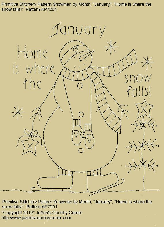 PRIMITIVE STITCHERY E-PATTERN SNOWMAN BY MONTH JANUARY, HOME IS WHERE THE SNOW FALLS! Pattern measures 7 3/4 x 8. E-Patterns are sent