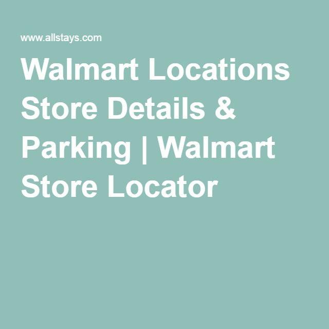 Walmart Locations Store Details & Parking | Walmart Store Locator