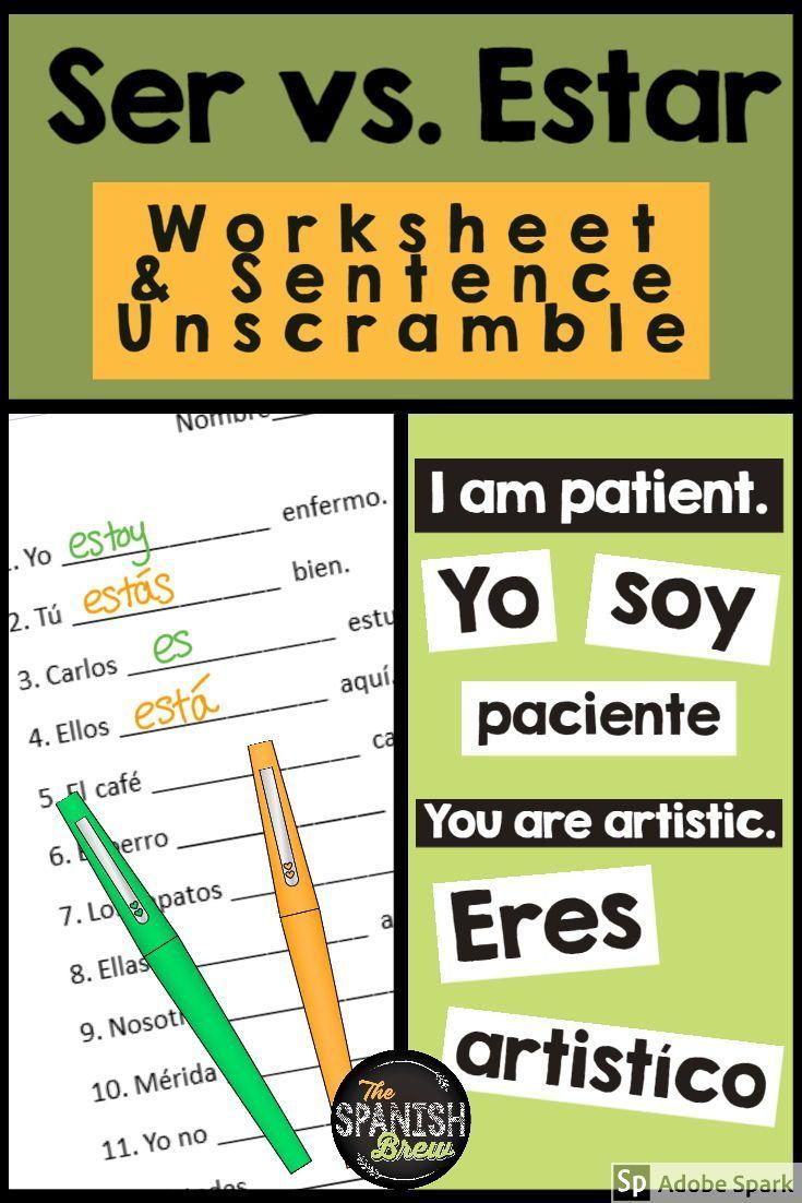 Ser Vs Estar Worksheet Sentence Unscramble W Digital Option Spanish Students Sentence Unscramble High School Spanish