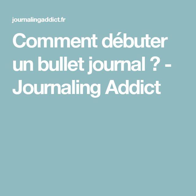 Comment débuter un bullet journal ? - Journaling Addict