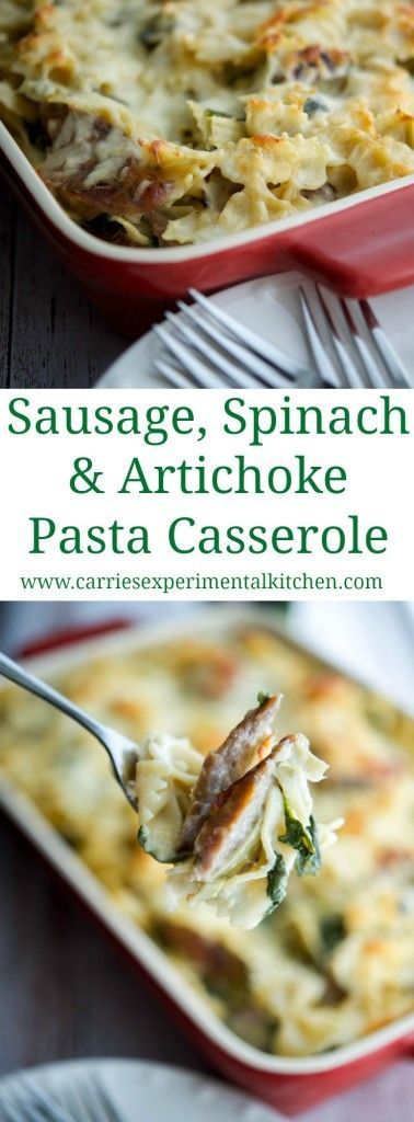 Sausage Spinach Artichoke Pasta Casserole   http://CarriesExperimentalKitchen.com Italian sausage combined with the classic flavor combination of fresh spinach and artichoke hearts in this delicious S (Italian Recipes Sausage)