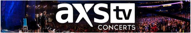 AXS.TV Concerts - just discovered this and like it