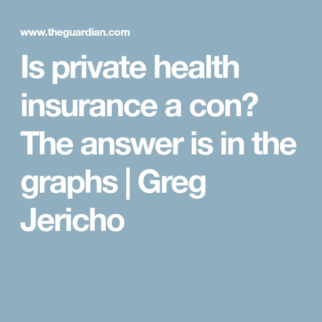 Is private health insurance a con? The answer is in the graphs | Greg Jericho
