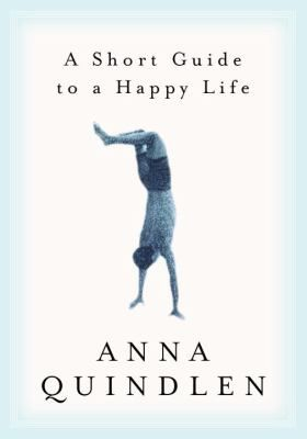 """In this treasure of a book, Anna Quindlen, the bestselling novelist and columnist, reflects on what it takes to """"get a life""""--to live deeply every day and from your own unique self, rather than merely to exist through your days."""