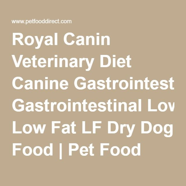 Royal Canin Veterinary Diet Canine Gastrointestinal Low Fat LF Dry Dog Food | Pet Food Direct