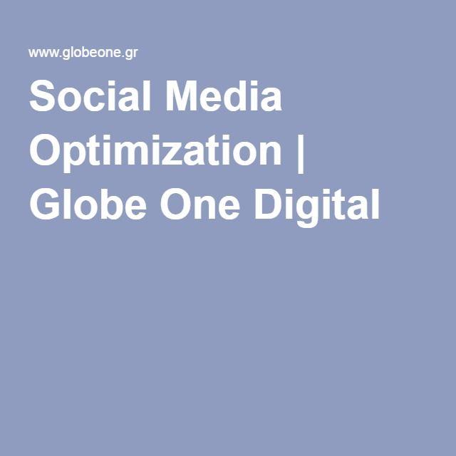 Social Media Optimization | Globe One Digital