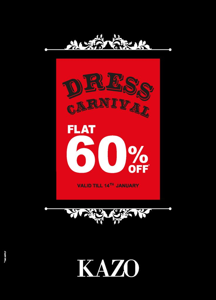 #KAZO DRESS CARNIVAL Flat 60% Off on all Dresses! Style yourself to perfection with KAZO's Collection! Visit your nearest store now!