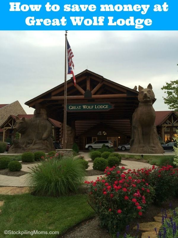 How to save money at Great Wolf Lodge any WHY it is worth the expense.