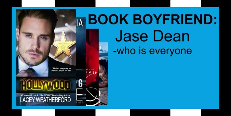 Book Boyfriend: Jase Dean (who is everyone)
