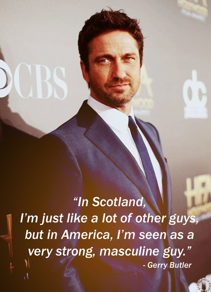 Of course, every man in Scotland looks like you, Gerry. (Wouldn't that be great? xD)