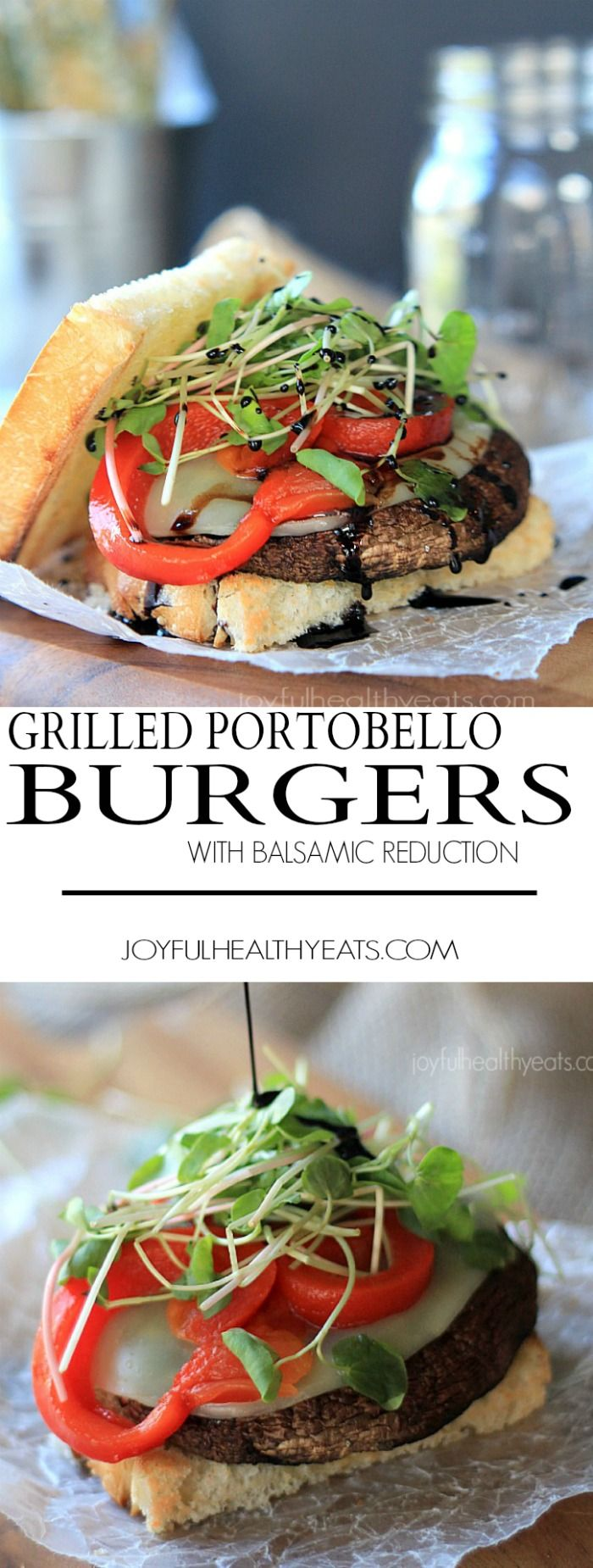 """Seriously the best """"faux burger"""" I have ever had! Grilled Portobello Burgers topped with provolone cheese, roasted red peppers, sprouts, and Balsamic Reduction   joyfulhealthyeats.com #vegetarian"""