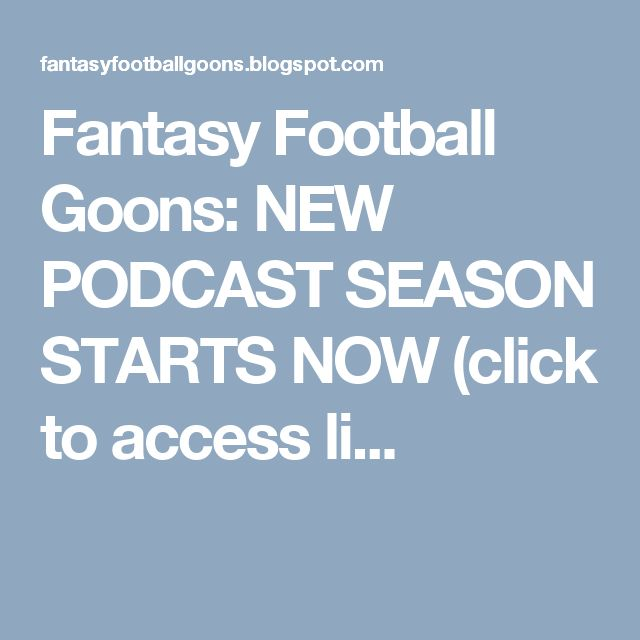 Fantasy Football Goons: NEW PODCAST  SEASON STARTS NOW (click to access li...
