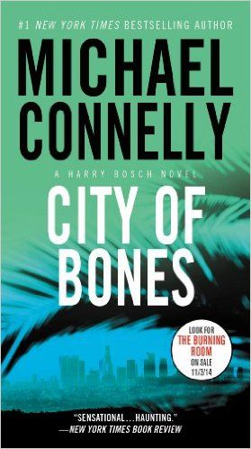 City of Bones (A Harry Bosch Novel Book 8) - Kindle edition by Michael Connelly. Mystery, Thriller & Suspense Kindle eBooks @ Amazon.com.