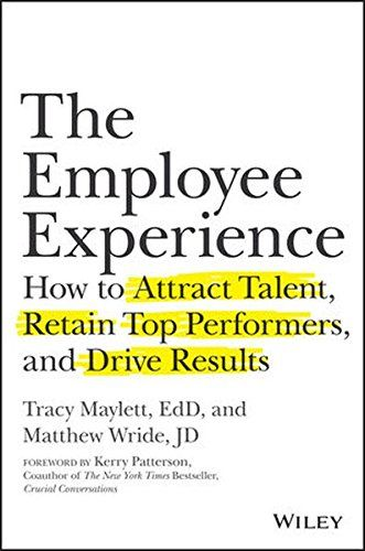 The Employee Experience: How to Attract Talent, Retain To... https://www.amazon.com/dp/1119294185/ref=cm_sw_r_pi_dp_x_r6U5zbVZW8DJC