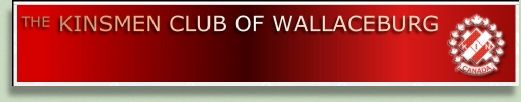 The Wallaceburg Warriors would like to Thank & Recognize one of Our Sponsors - The Kinsmen Club of Wallaceburg