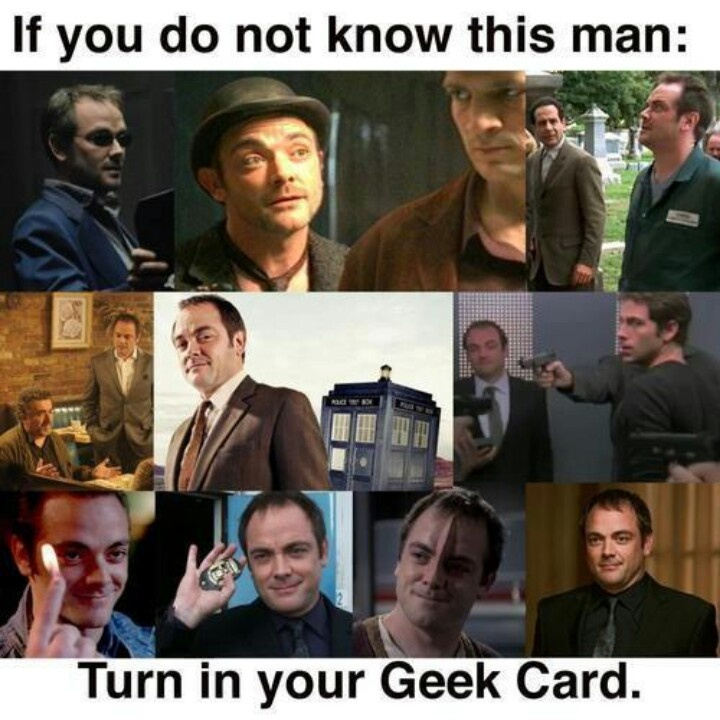 if you dont know this man : turn in your Geek Card. im safe. mark sheppard . battlestar galactica , firefly , doctor who , supernatural #crowley