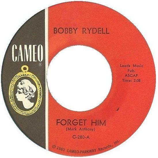 Forget Him - Bobby Rydell (1964)