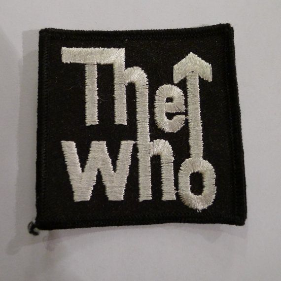 Deadstock THE WHO patch pete townshend n.o.s. vintage rock merchandise Embroidered Patch rock n roll tommy pinball wizard