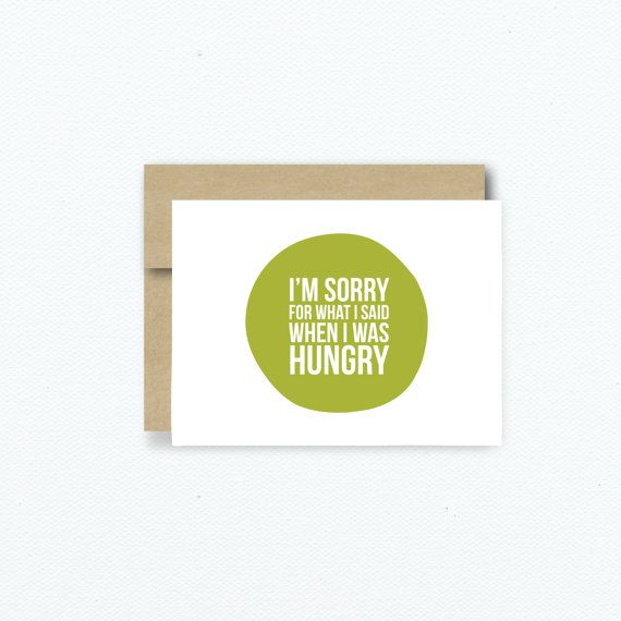 Sorry Card. Hungry Sorry Greeting Card. I'm sorry Hungry Card. Blank Funny Love Card. Card for Boyfriend Card for girlfriend. item # G171