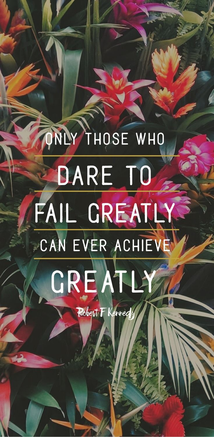 Only those who dare to fail greatly can ever achieve greatly. - Robert F Kennedy - 52 Inspirational Picture Quotes on Failure that will Make You Succeed - FREE TEMPLATES.