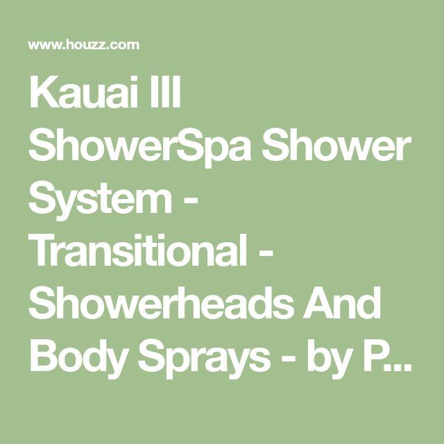 Kauai III ShowerSpa Shower System - Transitional - Showerheads And Body Sprays - by Pulse ShowerSpas