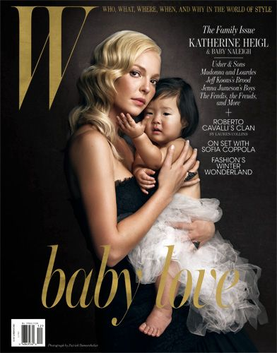 Katherine Heigl and Naleigh photographed by Patrick Demarchelier for W @Hilary S  Jordan love everything about this...katherine...adopted child...W magazine....