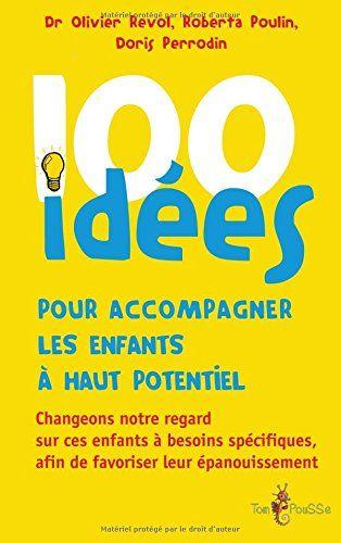 100 idées pour accompagner les enfants à haut potentiel de Olivier Revol http://www.amazon.fr/dp/235345125X/ref=cm_sw_r_pi_dp_tkygwb0G1X306