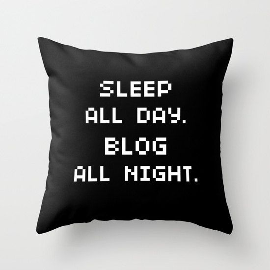 Sleep All Day. Blog All Night. Throw Pillow Cover Funny Gifts Unique Gifts For Best Friends Gifts For Him Room Decor