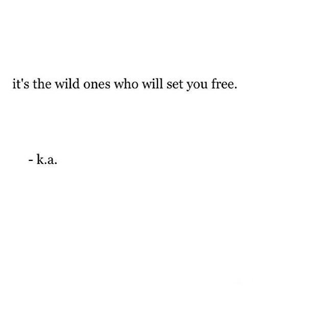 i heard you were a wild one.