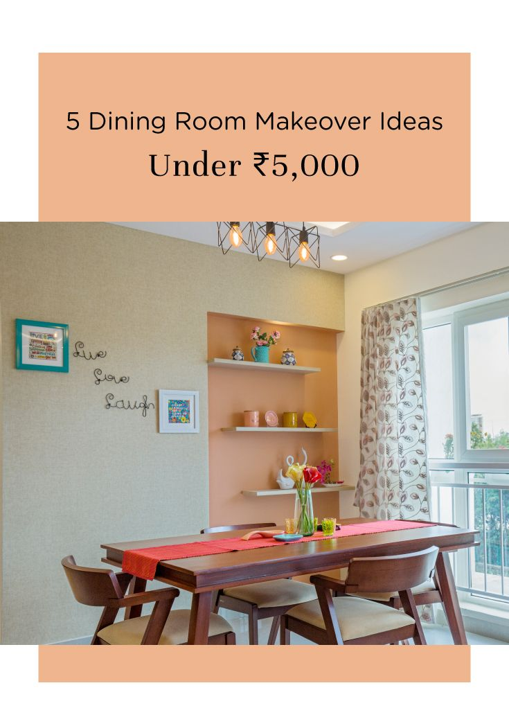Step Up Your Dining Room Within Budget Dining Room Makeover Blue Living Room Decor Flat Interior Design