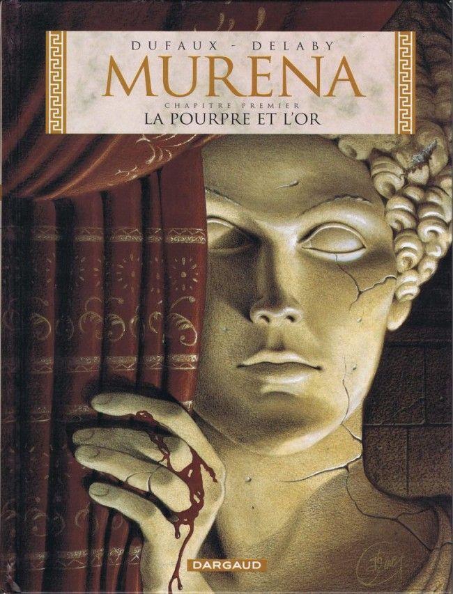 Murena, une série de Dufaux et Delaby.  Éditions Dargaud