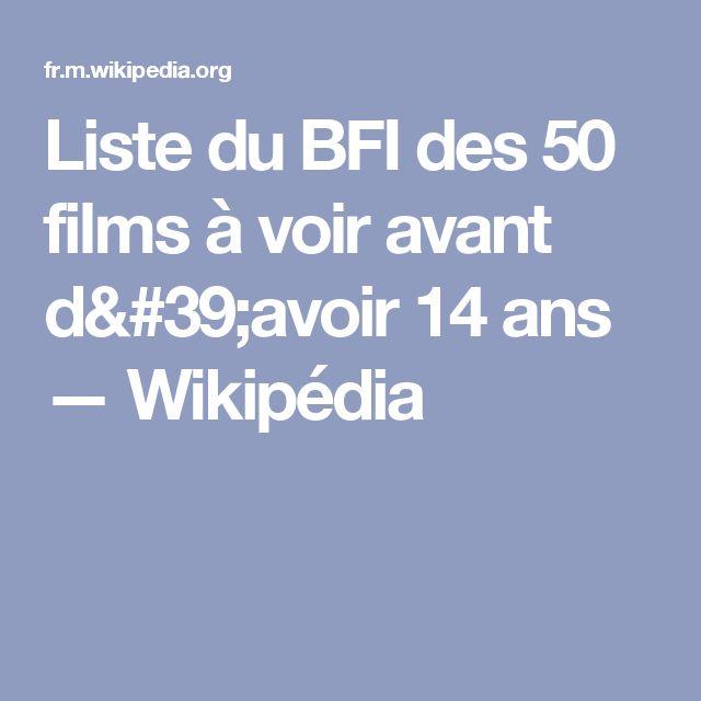 Liste du BFI des 50 films à voir avant d'avoir 14 ans — Wikipédia