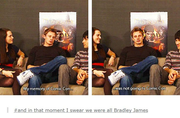 I know how you feel Bradley. But I don't think he means it in a sad way like I do...<<<<MEEEEEEEEEEEEEE IM HIIIIIIMMMMMM I wonder if durinng that interview or whatever Colin or Bradley put their hand on that poster with Merlin's hand and were like comparing sizes LOL