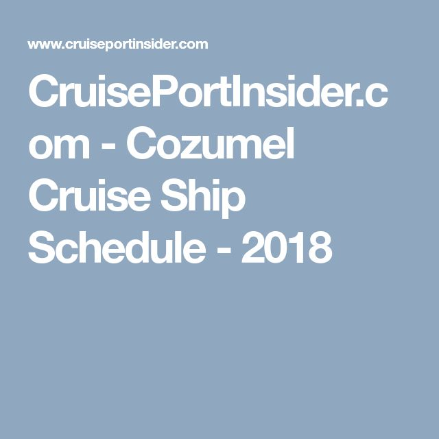 Best Cozumel Cruise Ideas On Pinterest Cozumel Cozumel - Cruise ship schedule for grand cayman