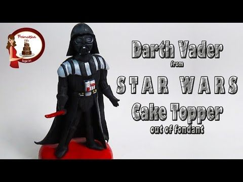 How to make Darth Vader from Star Wars out of fondant Cake Topper - YouTube