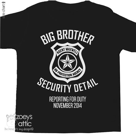 Big brother security detail shirt or big brother to by zoeysattic, $24.50