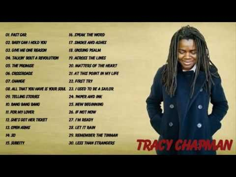 Tracy Chapman greatest hits full album Best songs of Tracy Chapman