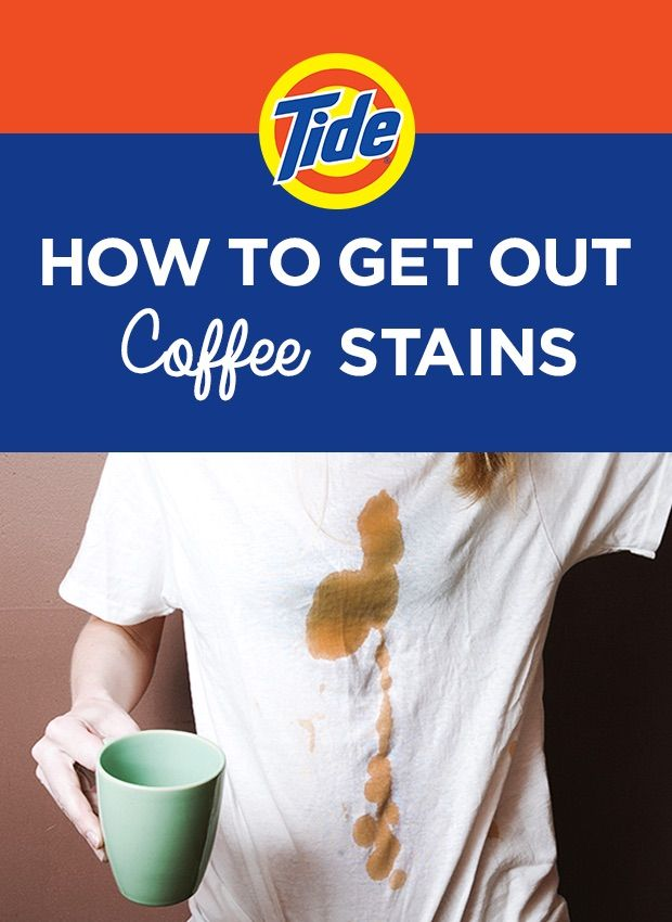How To Get Out Coffee Stains 1 Rinse Garment In Cold Water 2 Grab A Plastic Bucket Create Soak Solution Oz Tide 10
