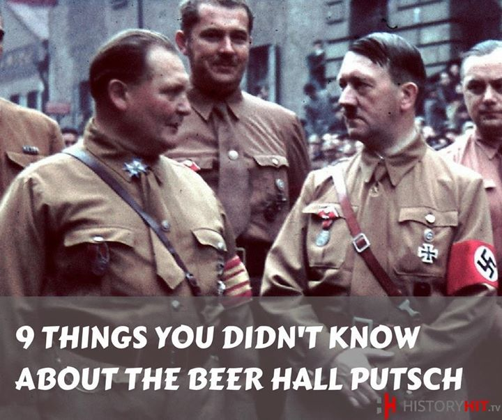 9 THINGS YOU DIDN'T KNOW ABOUT THE BEER HALL PUTSCH  On 8th November 1923 Hitler tried to take control of Germany in an armed insurrection in Bavaria. Here's some things you may not know about the attempt.  1) THE PUTSCH BEFORE THE BEER HALL PUTSCH HAD WORKED (IN BAVARIA)  In March 1920 a group of right-wing nationalists and militarists led by Wolfgang Kapp and Walther von Luettwitz attempted to overthrow the Weimar government. Although they failed on a national level this led to the fall of…