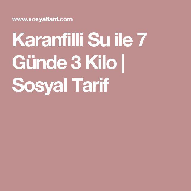 Karanfilli Su ile 7 Günde 3 Kilo | Sosyal Tarif